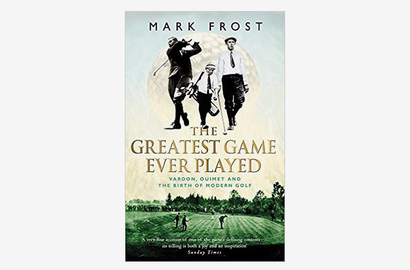 Save The Greatest Game Ever Played by Mark Frost