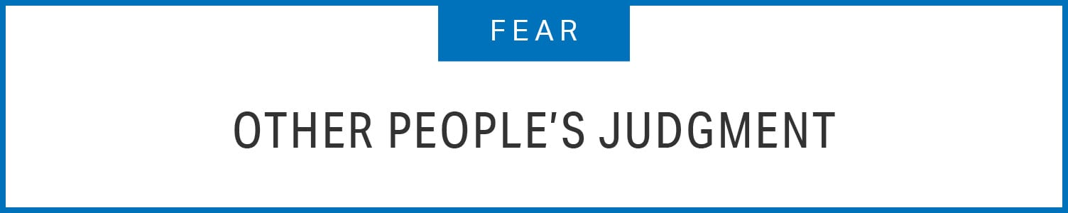 Fear: Other People's Judgments